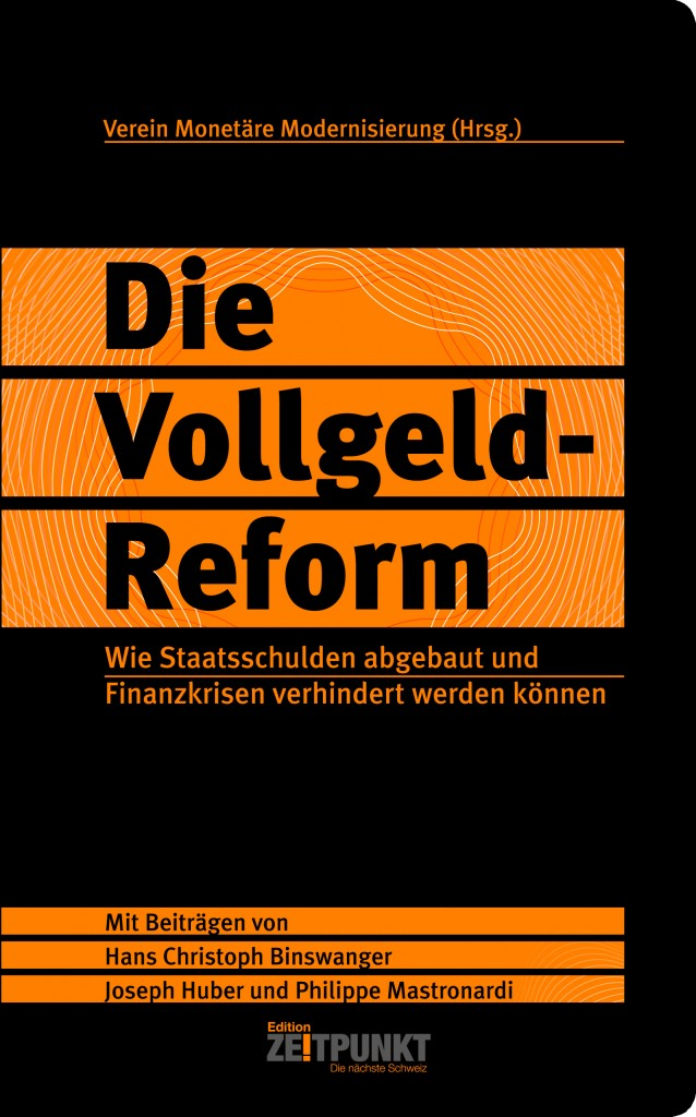 Die Vollgeld-Reform